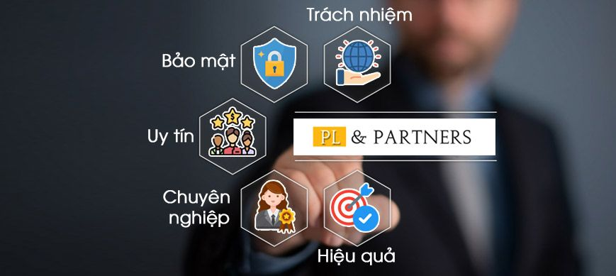 Tại sao chọn công ty luật PL&Partners chúng tôi